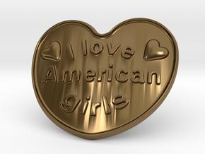 I Love American Girls in Polished Bronze