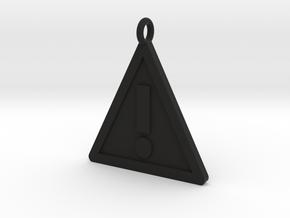 Warning Sign Pendant in Black Natural Versatile Plastic