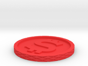 Dollar Coin - Single Material in Red Processed Versatile Plastic