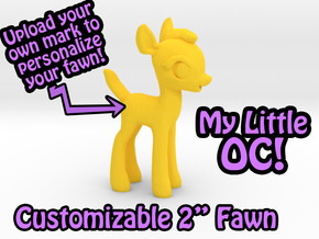 "My Little OC: Faun 2"" in Yellow Processed Versatile Plastic"