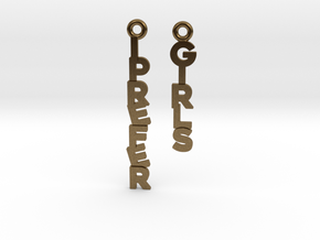 """I prefer girls"" - Naughty messages earings in Natural Bronze"