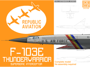 Republic F-103E Thunderwarrior Interceptor in White Natural Versatile Plastic