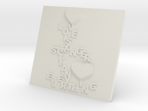 Love is Greater Plaque in White Natural Versatile Plastic