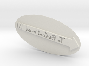 To Be Continued Stamp in White Natural Versatile Plastic