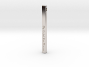 "Vertical Bar Customized Pendant ""Be Bold Be Brave"" in Platinum"