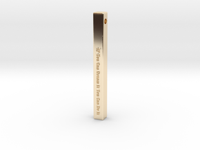 """Vertical Bar Pendant """"IF You Can Dream"""" in 14K Yellow Gold"""