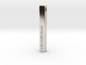 "Vertical Bar Pendant ""Never give up"" in Platinum"