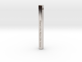 """Vertical Bar Pendant """"There's no place like home"""" in Rhodium Plated Brass"""