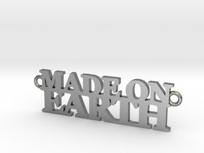 Made on EARTH Pendant in Polished Silver