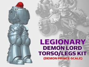 Base Legionary: Demon Lord Torso/Leg Kit in Smooth Fine Detail Plastic