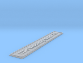 Nameplate USS Wyoming SSBN-742 (10 cm) in Smoothest Fine Detail Plastic