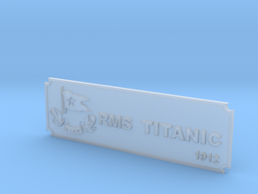 Titanic Name Plate in Smooth Fine Detail Plastic