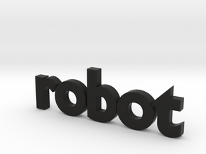 Robot 0002 in Black Strong & Flexible