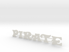 "Schild ""Pirate"" für 1:87 in White Strong & Flexible"