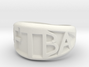 DFTBA 'Don't Forget To Be Awesome' Ring in White Natural Versatile Plastic