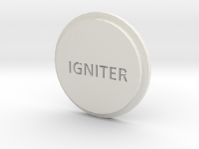 Pommel Insert Saying Igniter in White Natural Versatile Plastic