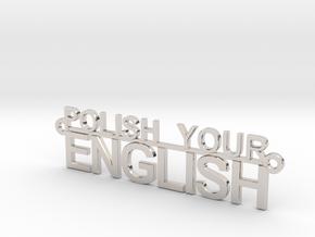POLISH YOUR ENGLISH in Platinum