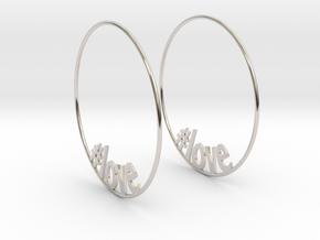 Hashtag Love Hoop Earrings 60mm in Platinum