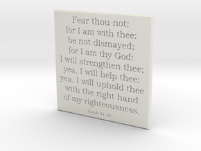 Fear thou not; for I am with thee: be not dismayed in White Natural Versatile Plastic