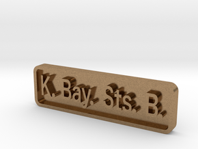 K. Bay. Sts. B. Locomotive Plate in Natural Brass
