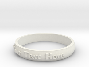 "Ring ' Your Text Here' - 16.5cm / 0.65"" - Size 6 in White Natural Versatile Plastic"