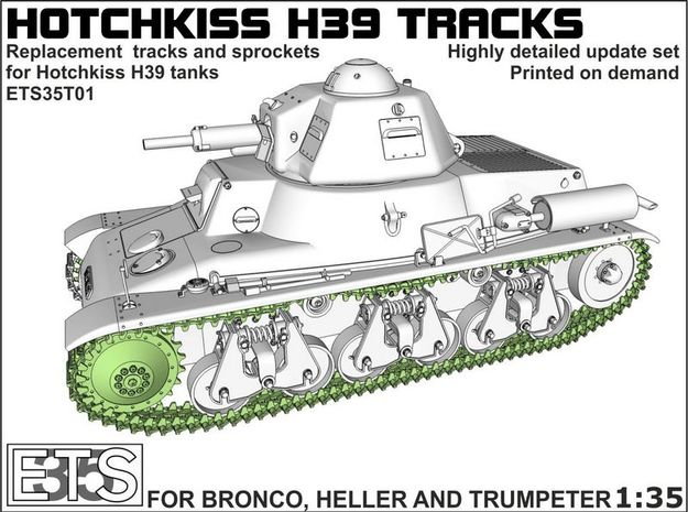 ETS35T01 Hotchkiss H39 Tracks and Sprockets [1:35] in Frosted Ultra Detail