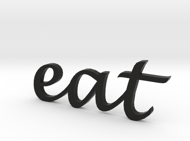 """eat"" Wall Art in Black Strong & Flexible"