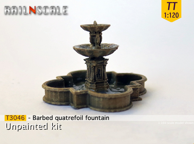 Barbed quatrefoil fountain (TT 1:120) in Smooth Fine Detail Plastic