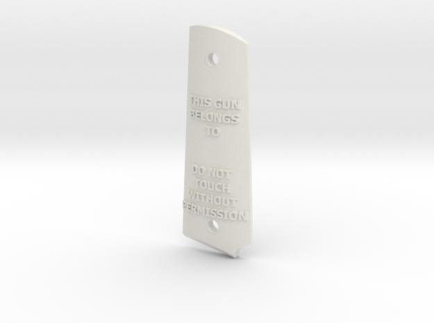 """DO NOT TOUCH"" CUSTOM Colt 1911A1 left grip in White Natural Versatile Plastic"