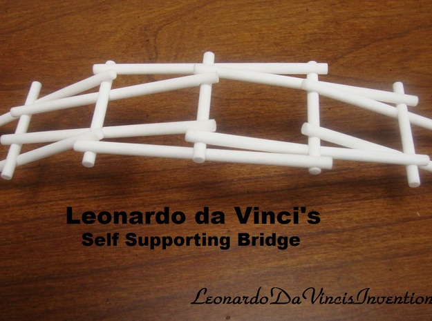 Leonardo da Vinci's Self Supporting Bridge