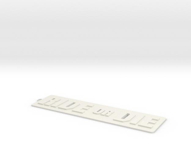 RIDE OR DIE keychain in White Natural Versatile Plastic