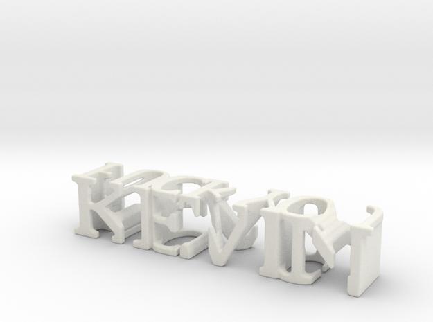 3dWordFlip: KEVIN/FUCK YOU in White Natural Versatile Plastic