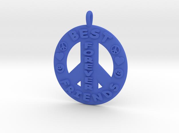 15- Best Friends Forever / Peace Sign in Blue Processed Versatile Plastic: Medium