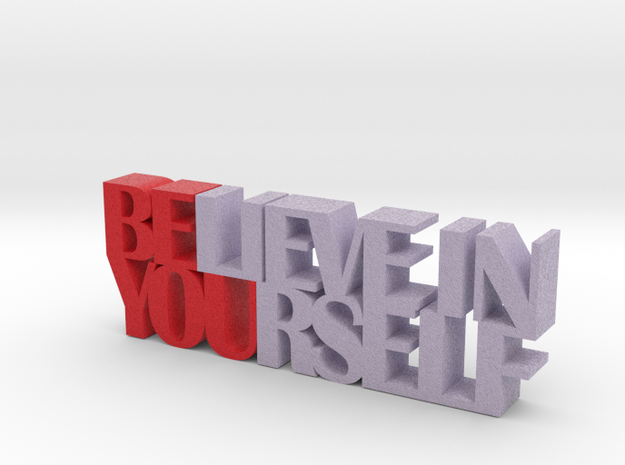 Believe in Yourself Inspirational Words 3d Sculptu in Full Color Sandstone