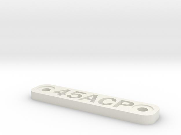 Caliber Marker - MLOK - 45ACP in White Natural Versatile Plastic