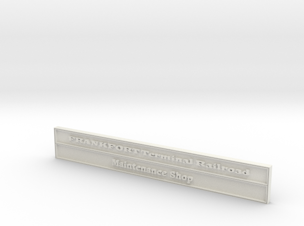 1:24 FTRR Maintenance Shed Sign in White Strong & Flexible