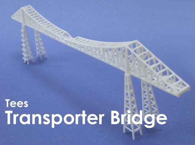 Tees Transporter Bridge 3d printed 1:1200 scale model of the Transporter Bridge in Middlesbrough