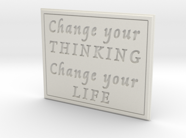 Change your thinking in White Natural Versatile Plastic