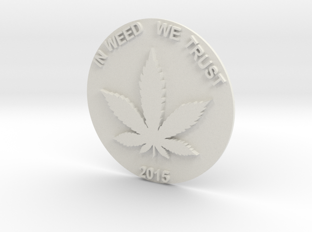 Marijuana Coin in White Natural Versatile Plastic