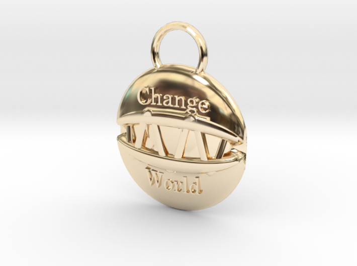 Change the world 3d printed