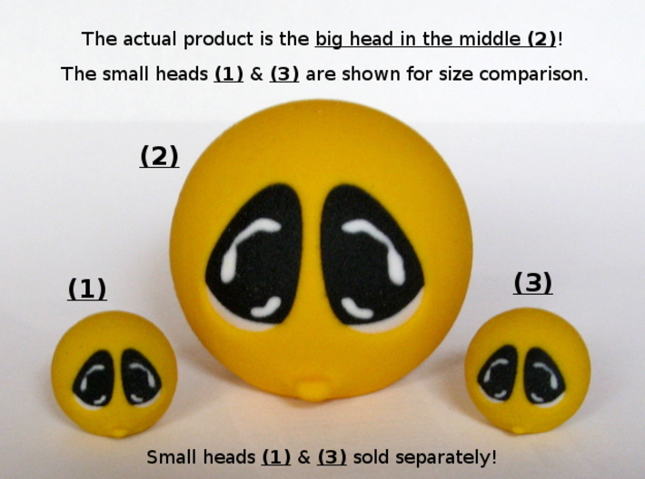 Happy Face Head Sad Large 3d printed Small heads sold separately!