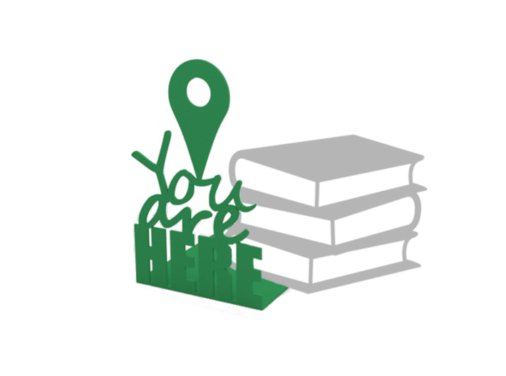 """Bookend """"You are here"""" 3d printed"""