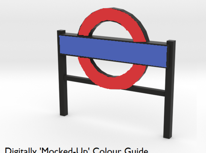 4mm Scale London Underground Platform Sign 3d printed A mocked-up image, showing the three Strong & Flexible materials, and which parts of the sign each colour can be used for.