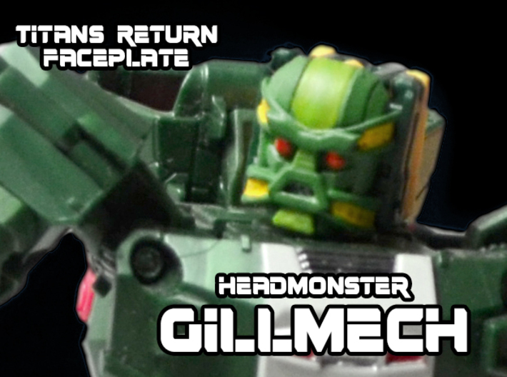 Headmonster Gillmech Face (Titans Return) 3d printed Hand Painted Frosted Ultra Detail