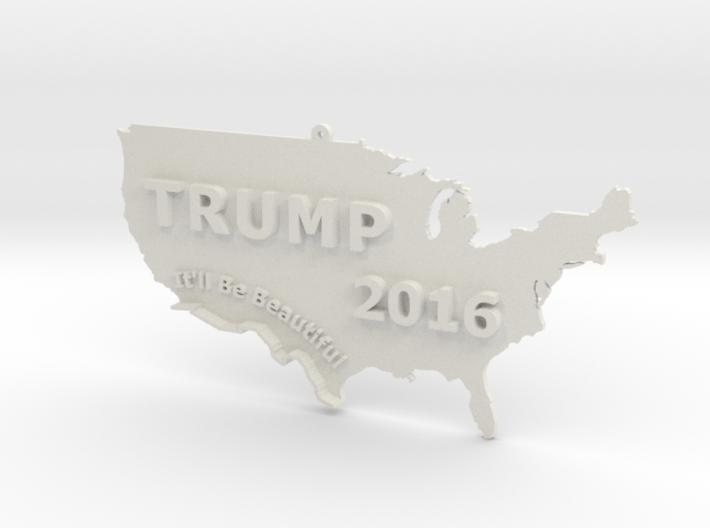 Trump 2016 USA Ornament - It'll Be Beautiful 3d printed