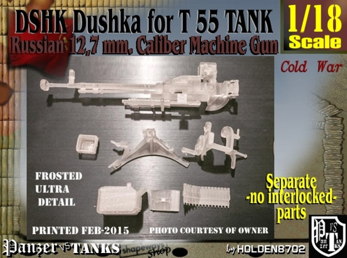 1-18 DSHK Dushka Exploded 3d printed