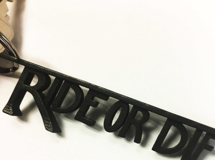 Ride Or Die Bottle Opener 3d printed