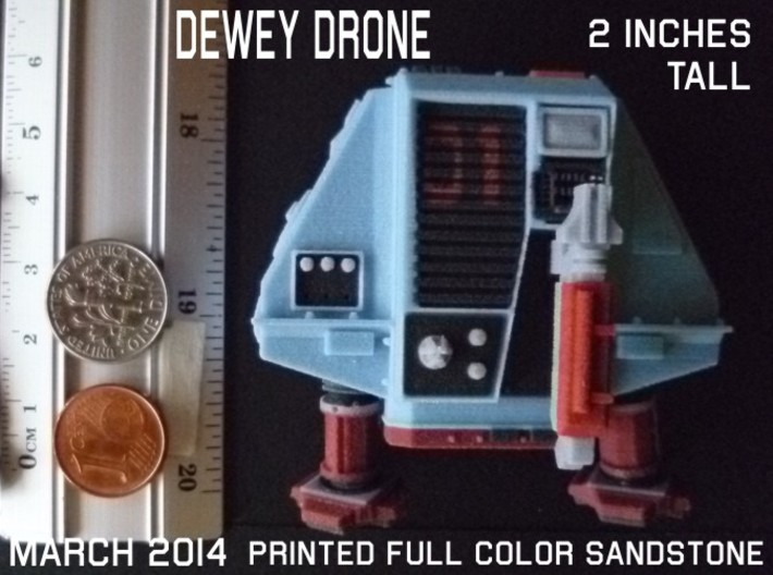 2 Inches DRONE 1 DEWEY Full Color 3d printed
