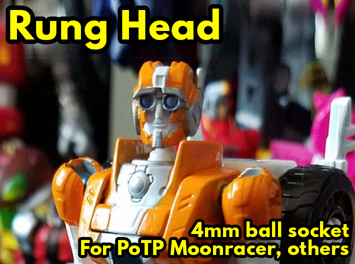 Rung Head for PotP Moonracer 3d printed Custom by David Willis