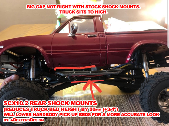SCX10ii,  -20mm SHOCK Mounts 3d printed As Shown, Truck Bed Sits Very High on Stock Mounts